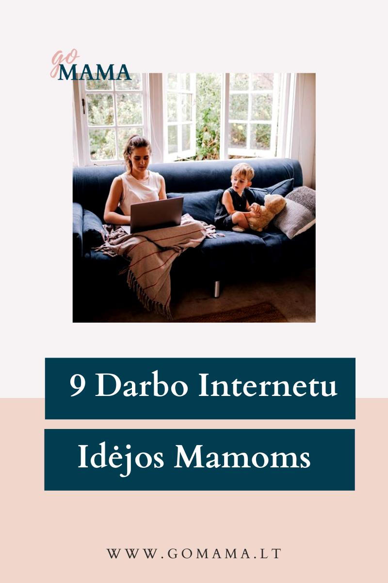 darbo internetu idejos mamos darbas nuotoliniu budu
