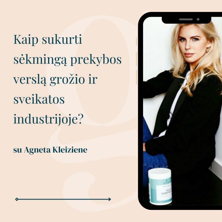Agneta Kleiziene grožio industrija