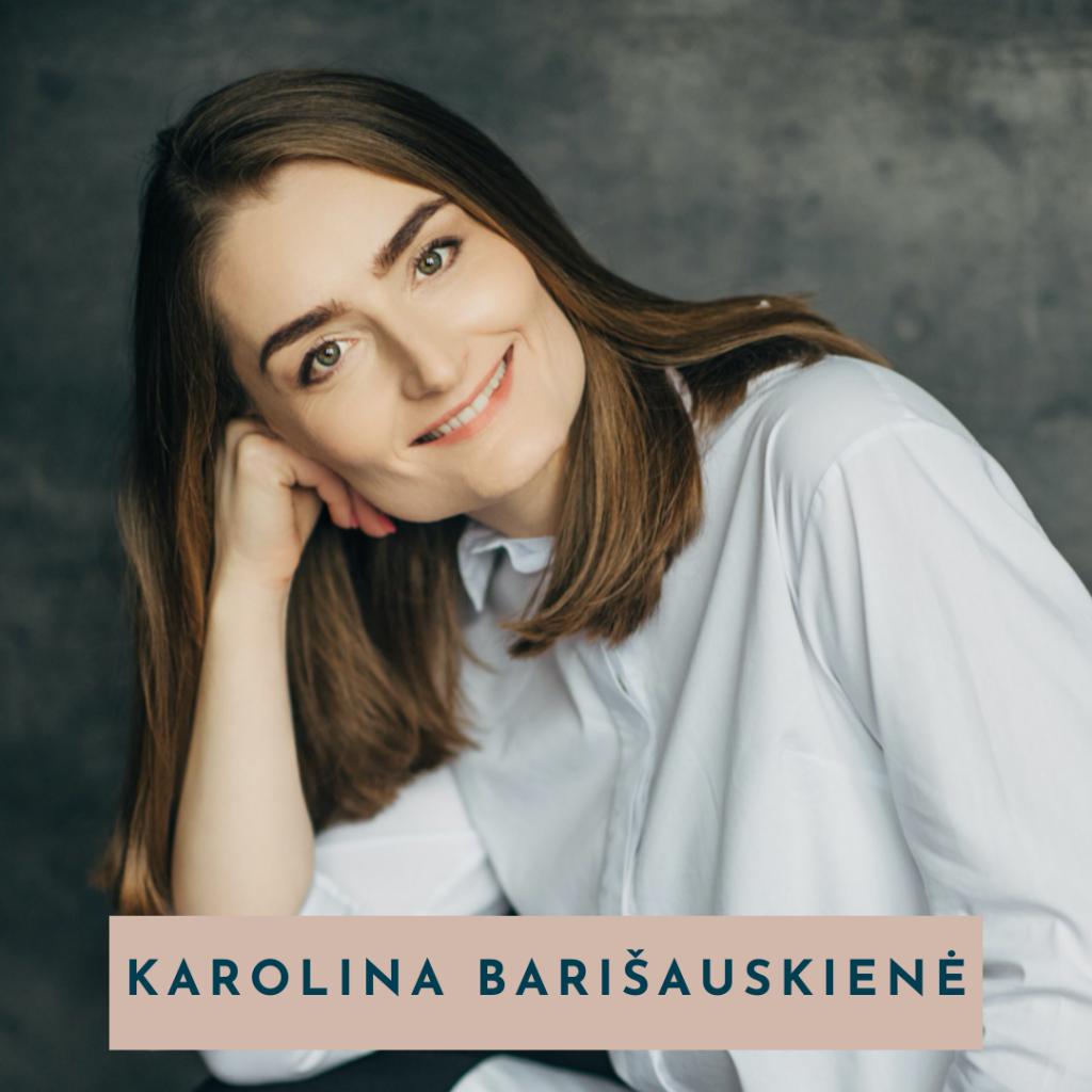 Karolina Barisauskiene kaip Komunikuoti su zurnalistais gomama