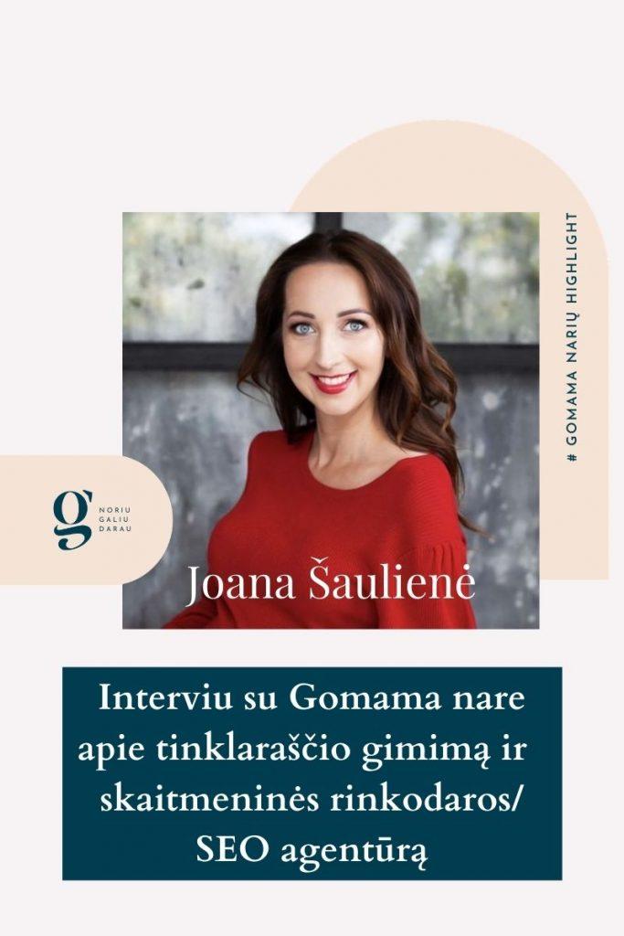 Gomama atsiliepimai interviu nare Joana Sauliene