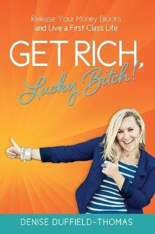 Get rich lucky bitch knyga apie finansus